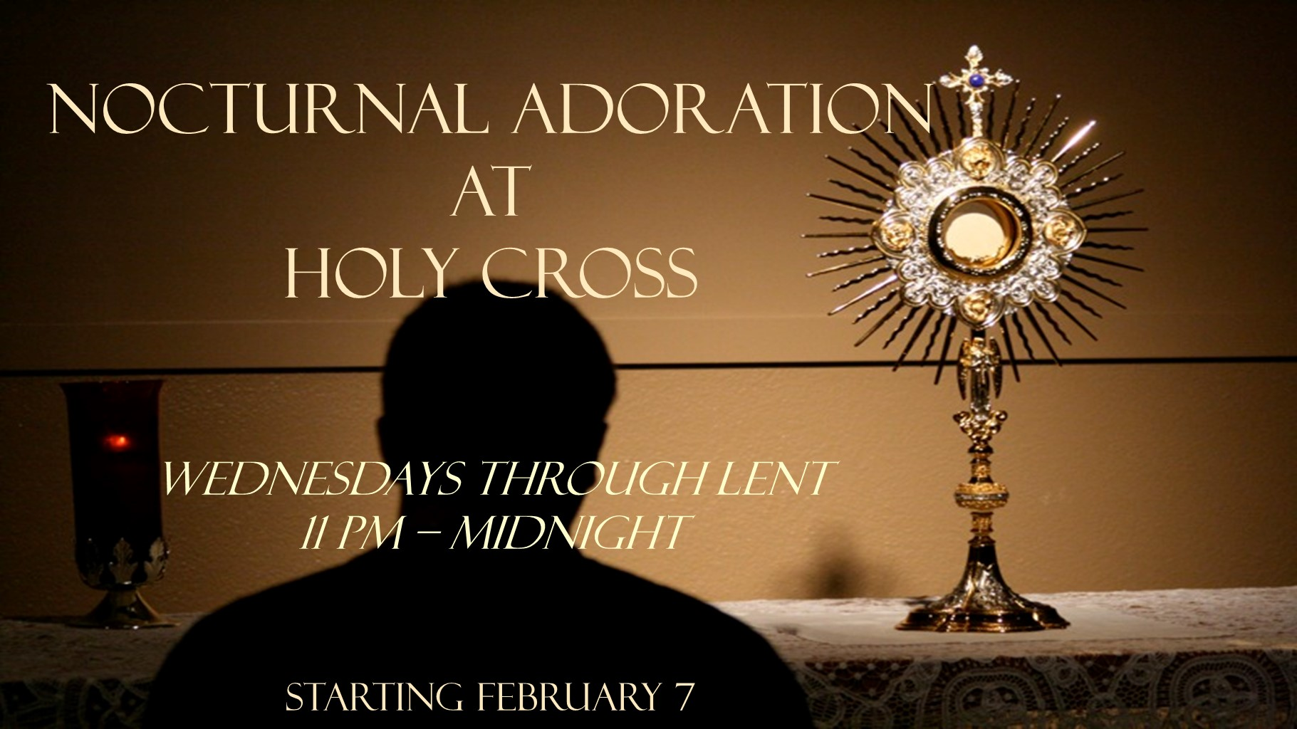 Nocturnal Adoration Lent